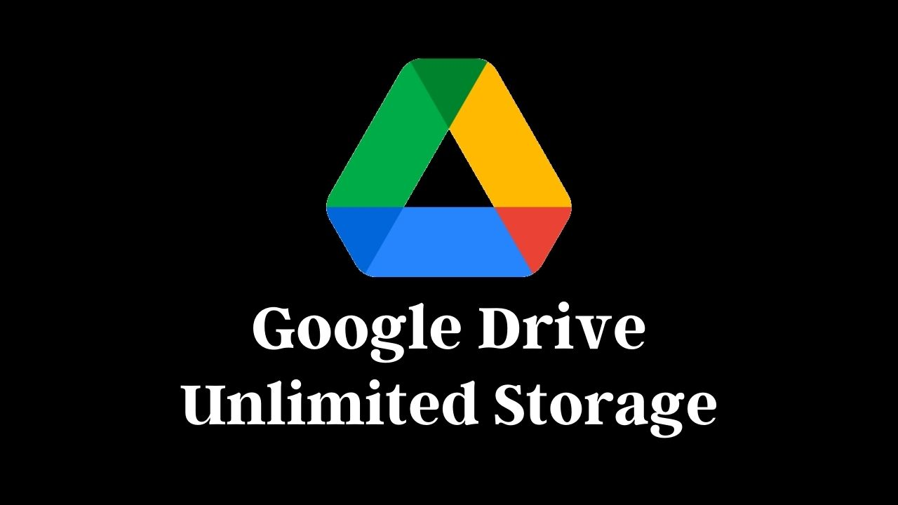 How To Get Unlimited Google Drive Storage For Free 2021