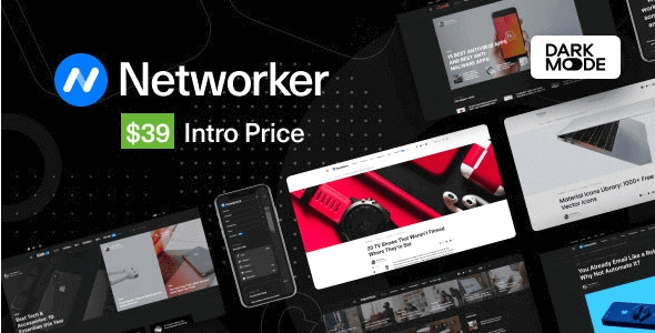 Networker v1.0.7 Tech News WordPress Theme with Dark Mode