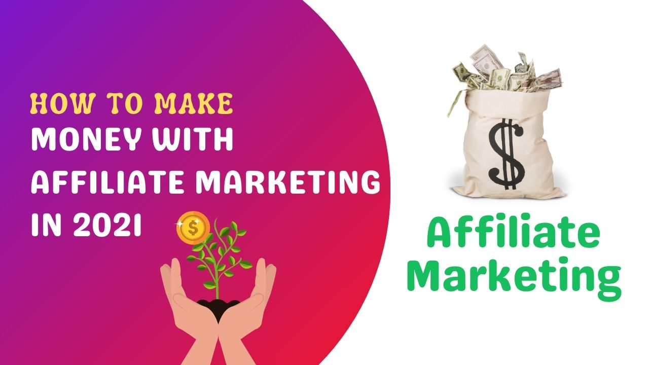 Best Practice: How can you make money with affiliate marketing